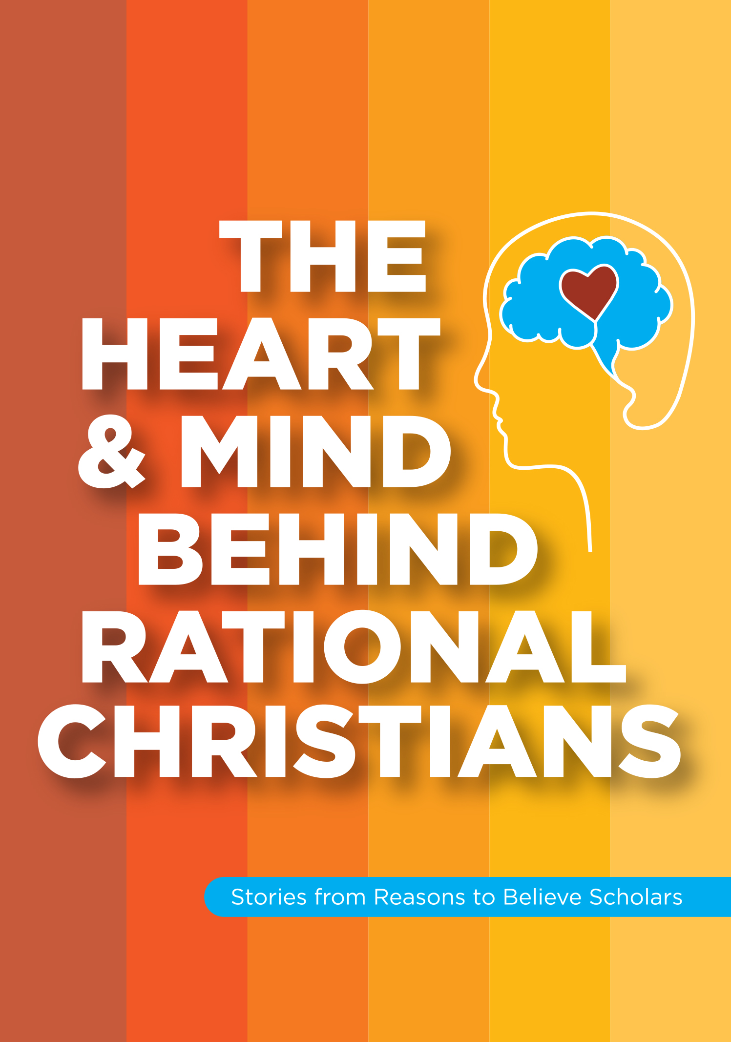 The Heart & Mind Behind Rational Christians Image