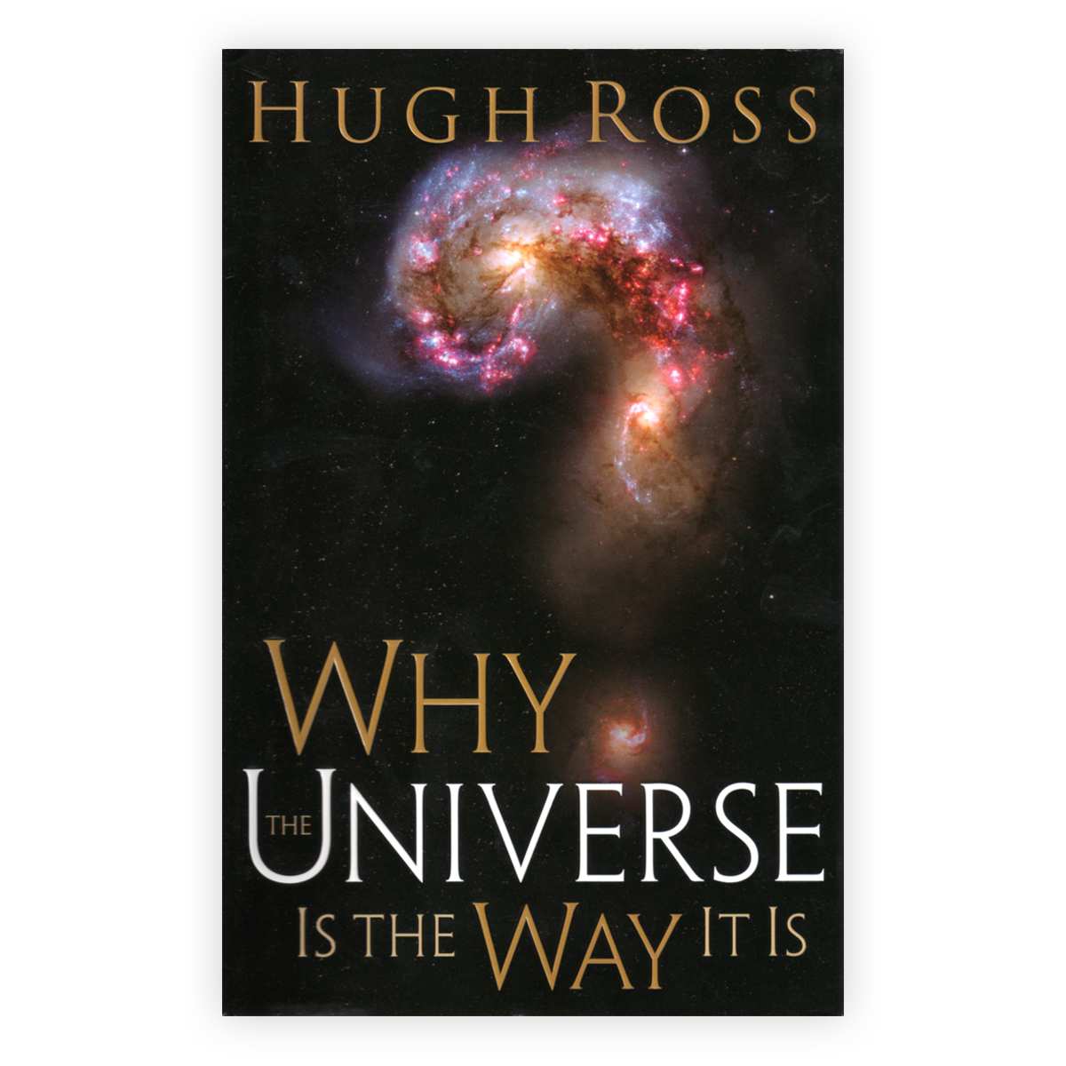 Why the Universe Is the Way It Is Image