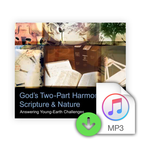 God's Two-Part Harmony: Scripture and Nature (Downloadable MP3) Image