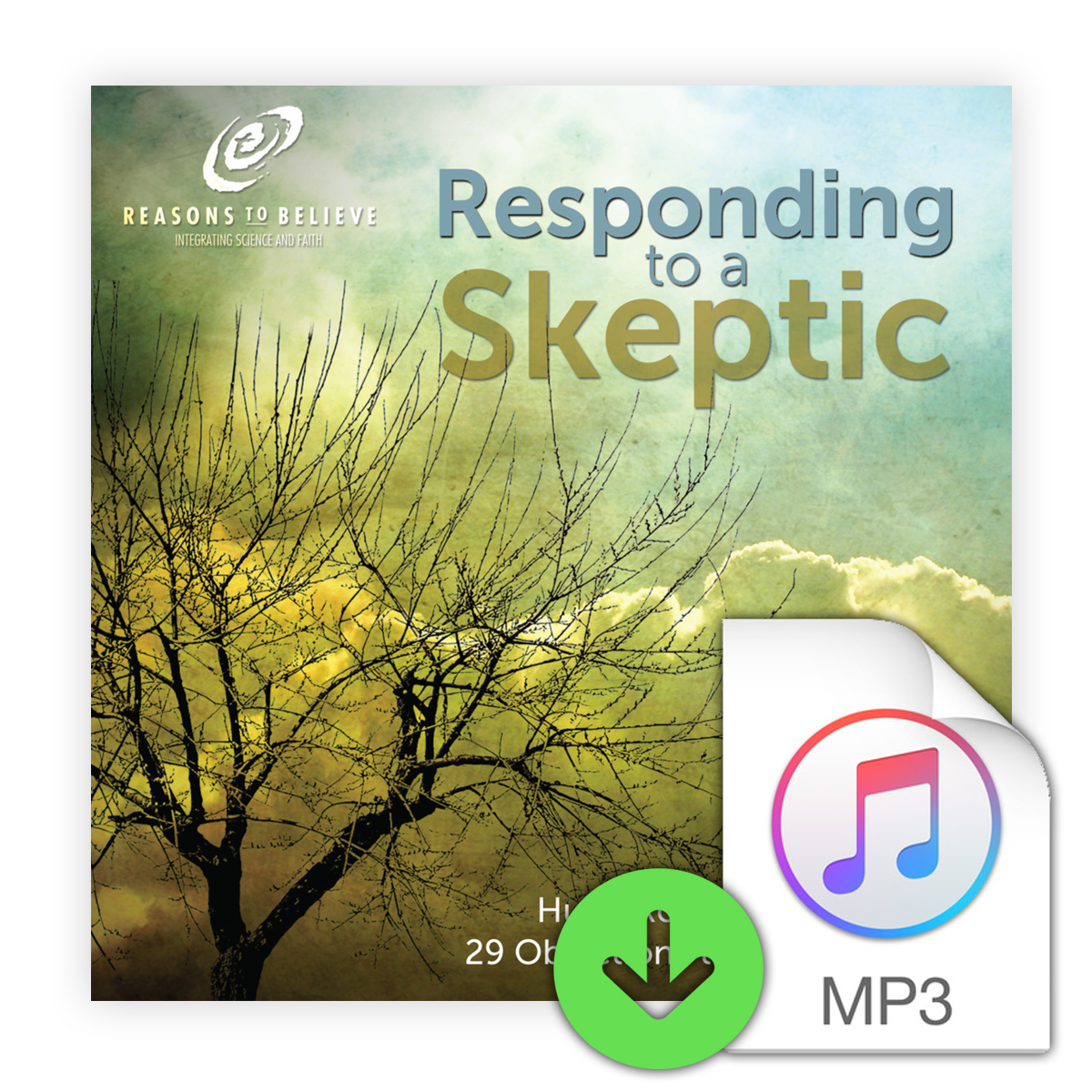 Responding to a Skeptic: Hugh Ross Answers 29 Objections to Christianity (Downloadable MP3) Image