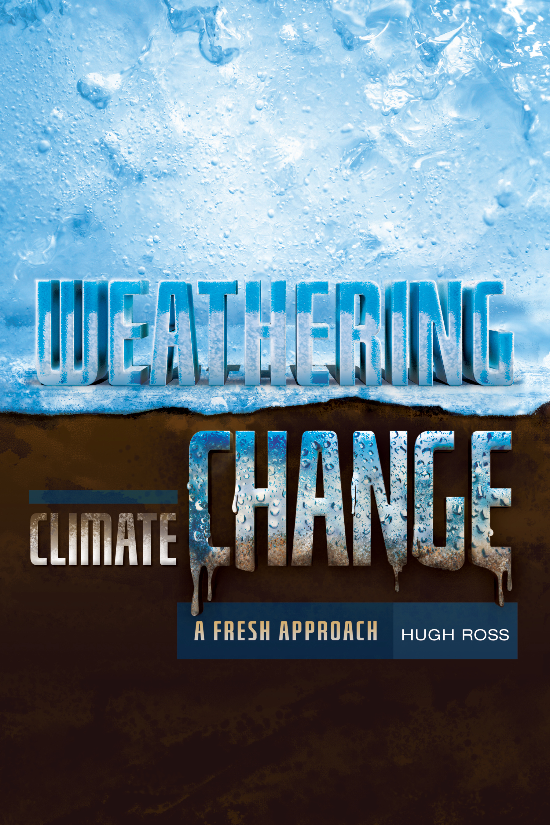 Weathering Climate Change: A Fresh Approach